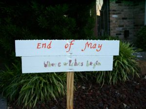 Pathway sign:: End of May; Where Wishes Begin